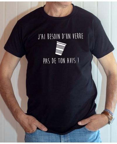 T-shirt humour & apero : Besoin d'un verrre pas de ton avis - Tee-shirt homme noir