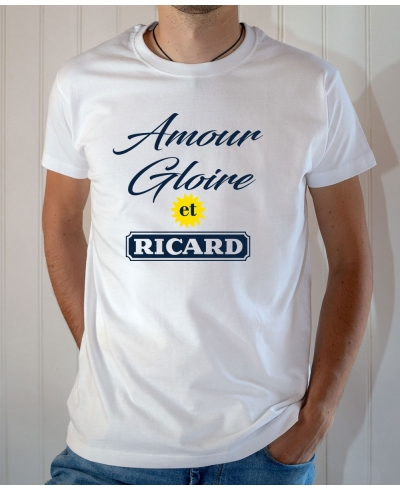 T-shirt humour : Amour Gloire et Ricard - Tee-shirt homme blanc