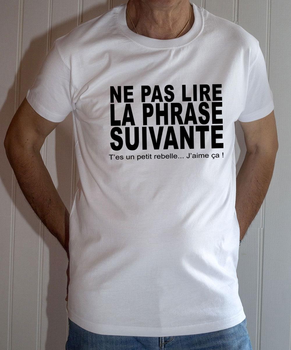 T-shirt Phrase Culte humoristique : Ne pas