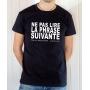 T-shirt humour : Ne pas lire la phrase suivante - Tee-shirt homme noir