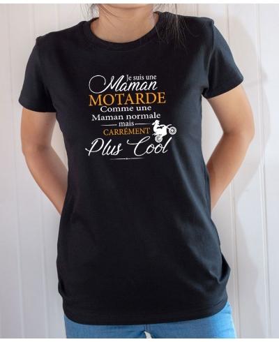 T-shirt Humour : Je suis une maman motarde carrément plus cool - Tee-shirt femme noir