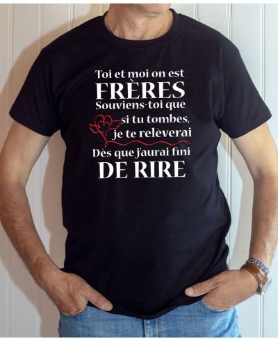T-shirt Famille : Toi et moi Frères, je te relèverai dès que j'aurai fini de rire - Tee-shirt noir homme