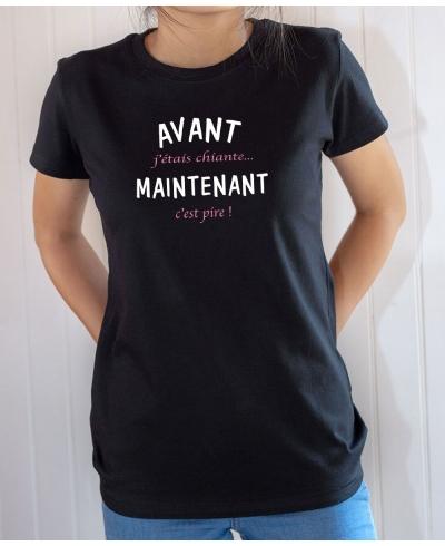 T-shirt Avant j'étais chiante